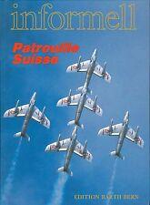 Libro BOOK informalmente ricognizione Suisse aerobaticteam 1988, MOLTO RARO, VERY RARE!