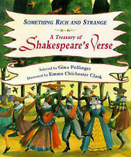 Something Rich and Strange:  A Treasury of Shakespeare