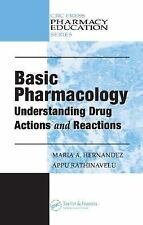 Basic Pharmacology: Understanding Drug Actions and Reactions (Pharmacy Education
