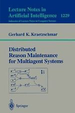 Distributed Reason Maintenance for Multiagent Systems 1229 (1997, Paperback)