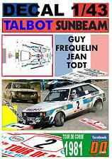 DECAL 1/43 TALBOT SUNBEAM LOTUS GUY FREQUELIN TOUR DE CORSE 1981 2nd (02)