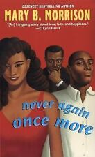 Never Again Once More, Morrison, Mary B., Good Condition, Book