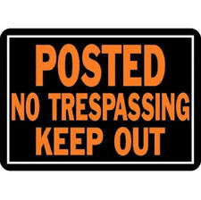 """1 Hy-Ko 813  Posted No Trespassing Keep Out Sign Aluminum 10"""" x 14"""""""