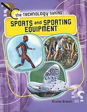 Sports and Sporting Equipment (The Technology Behind)