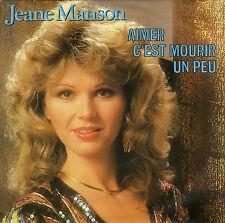 JEANE MANSON AIMER C'EST MOURIR UN PEU / GABRIEL AND ME FRENCH 45 SINGLE