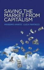 Saving the Market from Capitalism: Ideas for an Alternative Finance, Fantacci, L
