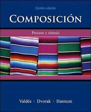 Composición : Proceso y Síntesis by Thomasina Pagan Hannum, Trisha Dvorak and G…