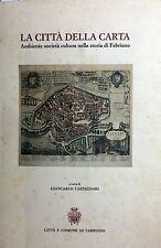 (Fabriano) LA CITTÀ DELLA CARTA  Di G. Castagnari 1986