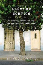 Llévame Contigo by Carlos Frias (2014, Paperback)