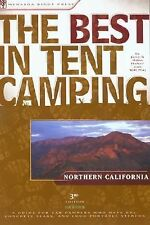 The Best in Tent Camping: Northern California: A Guide for Car Campers Who Hate