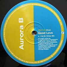"12"" - Aurora B - Good Love (HOUSE) NUEVO - NEW, STORE STOCK COPY"