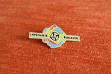 14241 PIN'S PINS IMPRIMERIE BAUDUIN EDITION PRESSE