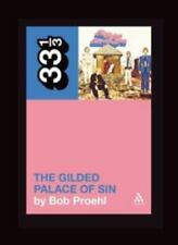 33 1/3: Flying Burrito Brothers' the Gilded Palace of Sin by Bob Proehl...