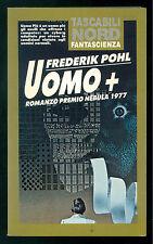 POHL FREDERIK UOMO + NORD 1993 TASCABILI 46 FANTASCIENZA