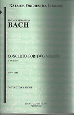 J.S. Bach Concerto for Two Violins in D minor BWV 1043 Kalmus Orch Libr ~D1
