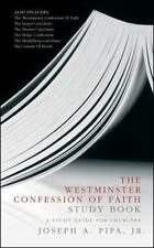 The Westminster Confession of Faith Study Book: A Study Guide for Chur-ExLibrary