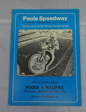 VINTAGE COLLECTABLE SPEEDWAY PROGRAMME. POOLE  V  HALIFAX.  22/8/79.