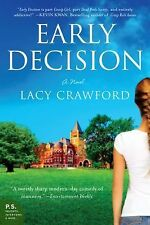 EARLY DECISION: BASED ON A TRUE FRENZY BY LACY CRAWFORD PAPERBACK BOOK NEW