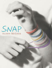 Alison McGhee Snap! Very Good Book