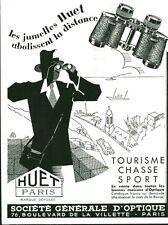 """Publicité Ancienne """"  Jumelles Huet Paris """" 1933 ( P. 36 )"""