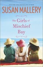 The Girls of Mischief Bay by Susan Mallery (2015, Paperback)