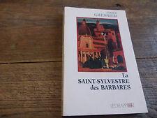 la saint sylvestre des barbares de james Gressier