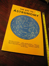 THE KEY  TO ASTRONOMY  WALTER B. GIBSON  1958  ILLUST   EXCELLENT