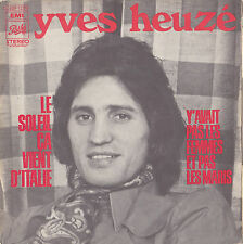 YVES HEUZE LE SOLEIL CA VIENT D'ITALIE FRENCH 45 SINGLE ROLAND VINCENT