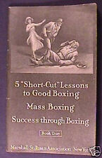 1920 Short Cut Lessons to Good Boxing & Mass Boxing