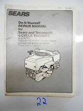 SEARS Do It Yourself Repair Manual for SEARS AND TECUMSEH 4 CYCLE ENGINES 3-10HP