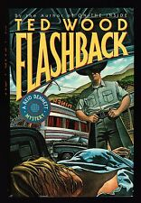 Ted Wood, Flashback, Scribners, 1992 - 1st / 1st