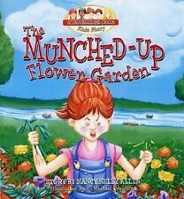 The Munched-up Flower Garden (Troublesome Creek Kids)