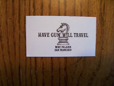 "Classic western shows  Paladin "" Have Gun Will Travel"" Card Lone Ranger"
