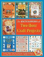 Encyclopedia of Two-Hour Craft Projects (Two-Hour Crafts S.) by