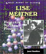 Lise Meitner: Pioneer of Nuclear Fission (Great Minds of Science)-ExLibrary