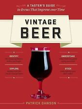 NEW - Vintage Beer: A Taster's Guide to Brews That Improve over Time
