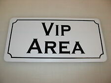 VIP AREA Metal Sign Dance Club Bar Game Room Pool Hall Table Golf Event Poker