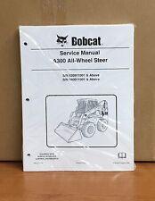 Bobcat A300 ALL WHEEL Skid Steer Loader Service Manual Shop Repair Book 6904172