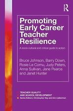 Teacher Quality and School Development: Promoting Early Career Teacher...