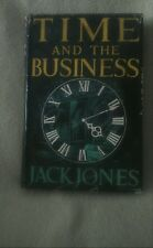 Jack Jones Time and the Business Hamish Hamilton 1953 1st Good/Good