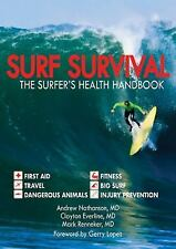 Surf Survival : The Surfer's Health Handbook by Clayton Everline, Mark Renneker