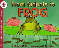 From Tadpole to Frog Let's-Read-and-Find-Out Science 1