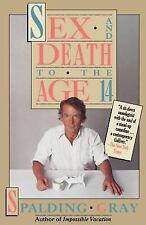 Sex and Death to the Age 14 Gray, Spalding Paperback