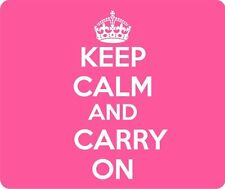 Pink Keep Calm and Carry On Thick Mouse Pad