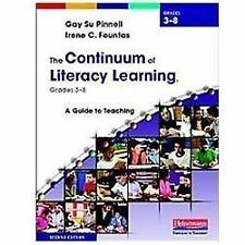 The Continuum of Literacy Learning, Grades 3-8, Second Edition: A Guide to Teach