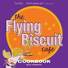 Flying Biscuit Cafe Cookbook, The