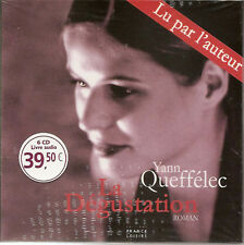 1339 // YANN QUEFFELEC:La Degustation-LIVRE AUDIO 6 CDS CD NEUF
