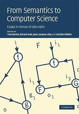 From Semantics to Computer Science : Essays in Honour of Gilles Kahn (2009,...