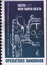 Fordson Dexta and New Super Dexta Tractor Operator Manual Handbook