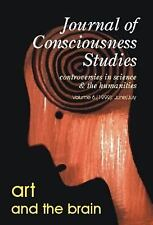 Art and the Brain, Vol. 6 (Journal of Consciousness Studies), , Acceptable Book